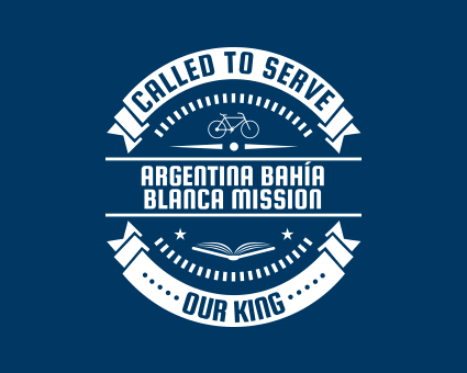 Called To Serve - Argentina Bahía Blanca Mission