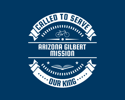 Called To Serve - Arizona Gilbert Mission