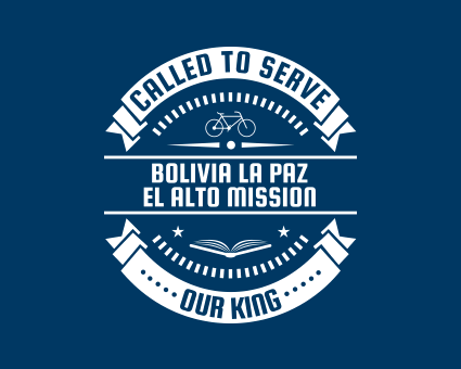 Called To Serve - Bolivia La Paz El Alto Mission
