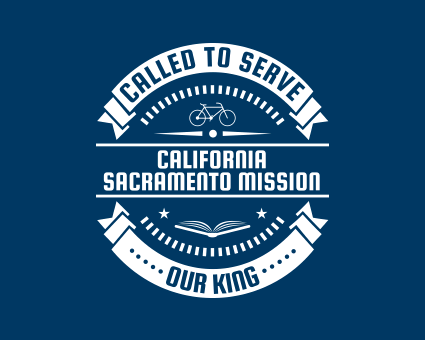 Called To Serve - California Sacramento Mission