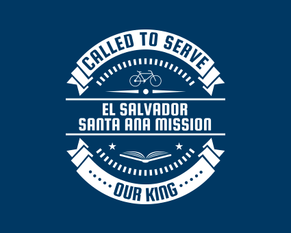 Called To Serve - El Salvador Santa Ana Mission