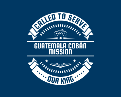 Called To Serve - Guatemala Cobán Mission