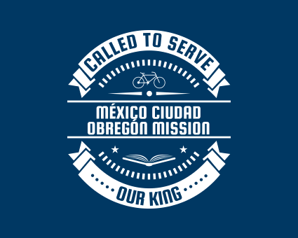 Called To Serve - México Ciudad Obregón Mission
