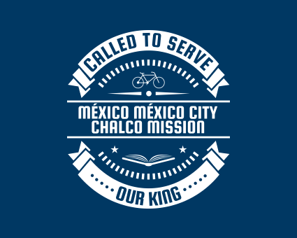 Called To Serve - México México City Chalco Mission