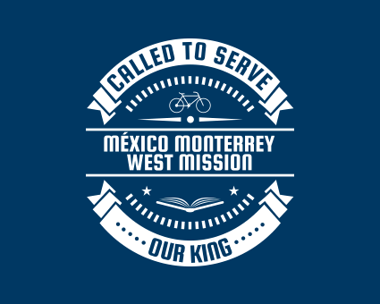 Called To Serve - México Monterrey West Mission