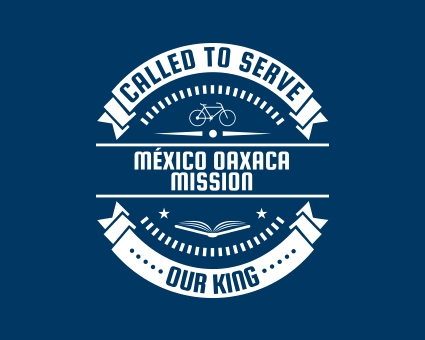 Called To Serve - México Oaxaca Mission