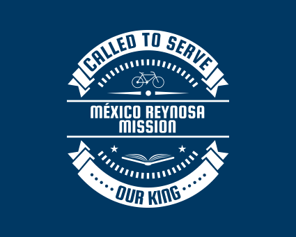 Called To Serve - México Reynosa Mission