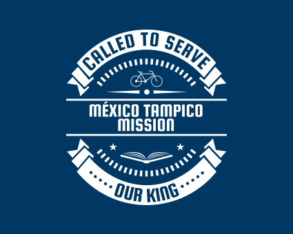 Called To Serve - México Tampico Mission
