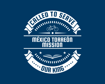Called To Serve - México Torreón Mission