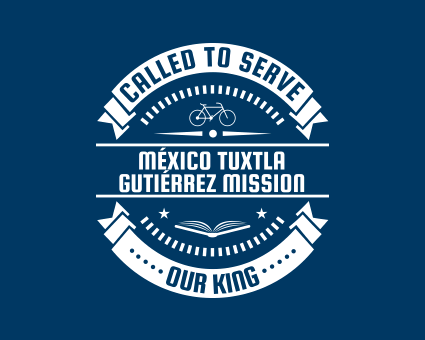 Called To Serve - México Tuxtla Gutiérrez Mission