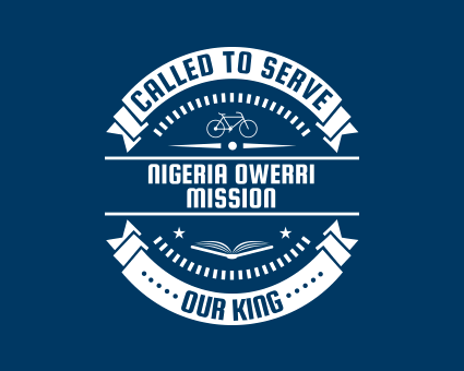 Called To Serve - Nigeria Owerri Mission