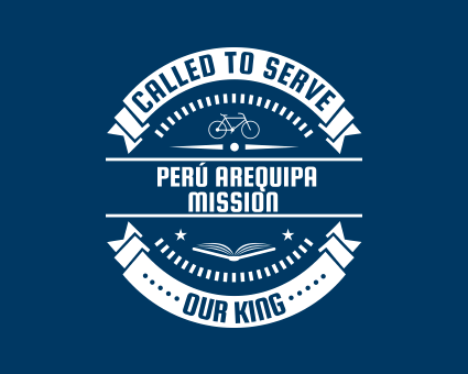 Called To Serve - Perú Arequipa Mission