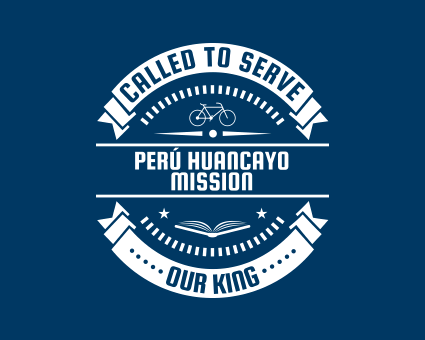 Called To Serve - Perú Huancayo Mission