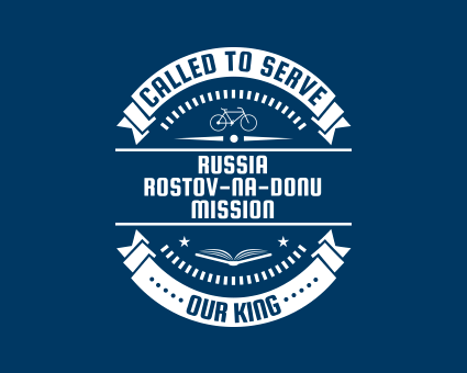 Called To Serve - Russia Rostov-na-Donu Mission