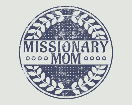 Missionary Mom